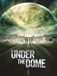 Под куполом Under the Dome постер