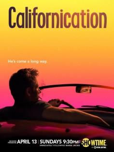 Калифорникейшн постер